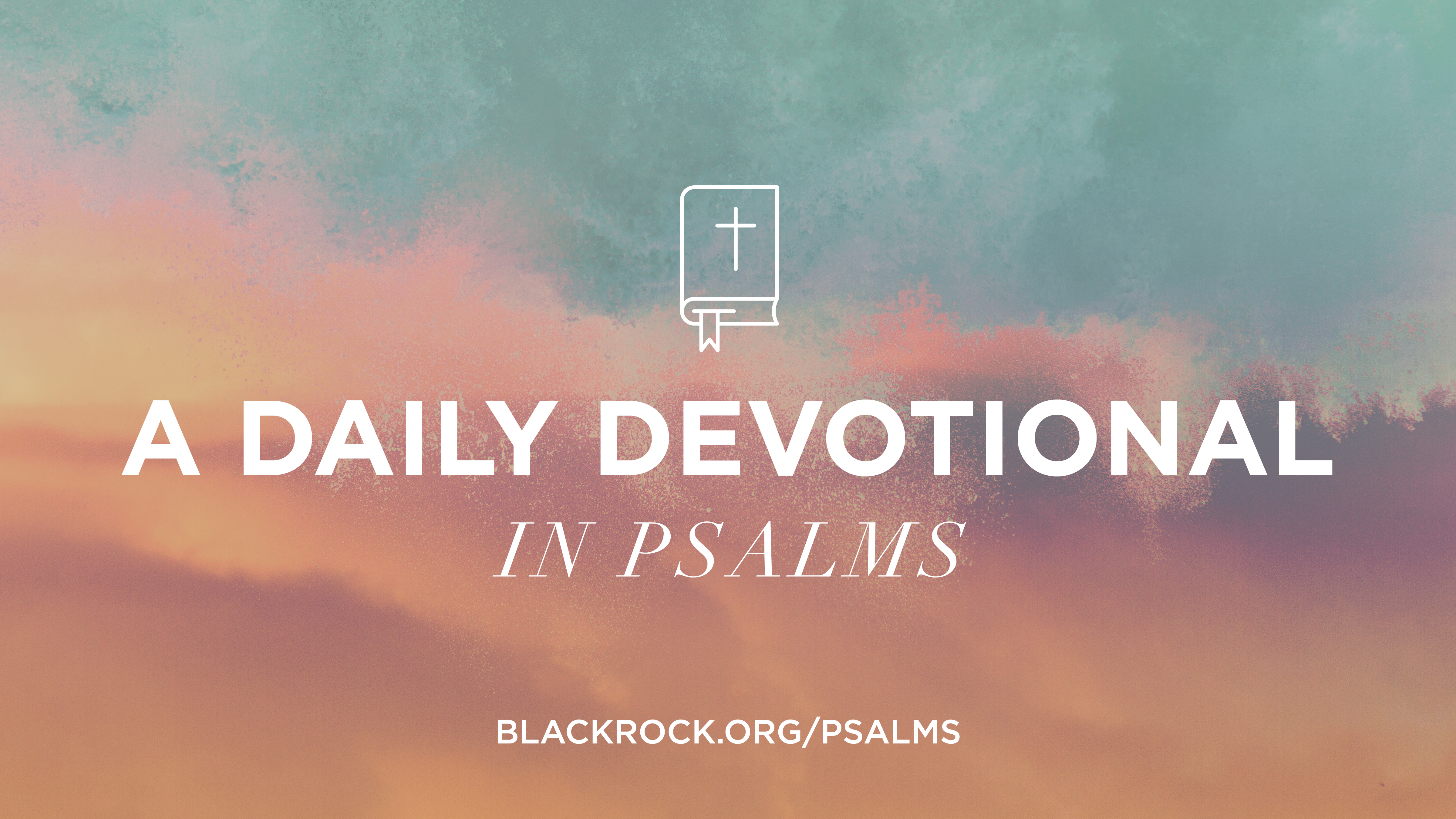 a colorful abstract sky background that says a daily devotional in psalms